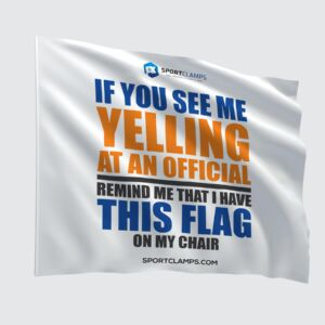 If you see me yelling Flag
